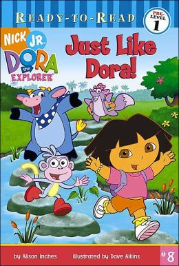 Just Like Dora! (Dora the Explorer Ready-to-Read Series)