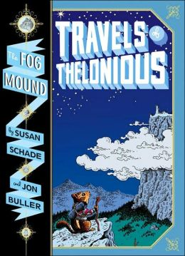 Travels of Thelonious (The Fog Mound Series #1)