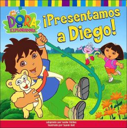 Presentamos a Diego! (Dora the Explorer Series)