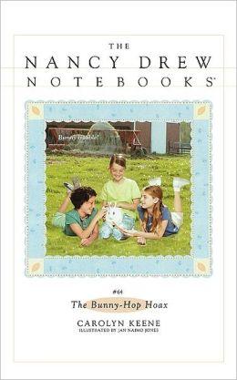 The Bunny-Hop Hoax (Nancy Drew Notebooks Series #64)