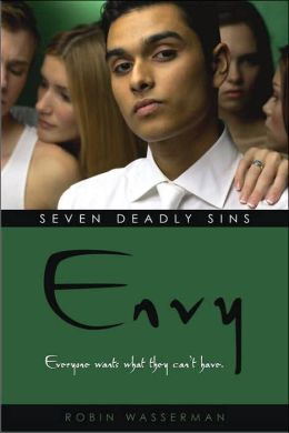 Envy (Robin Wasserman's Seven Deadly Sins Series #2)