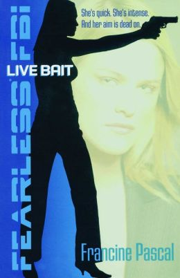 Live Bait (Fearless FBI Series #2)
