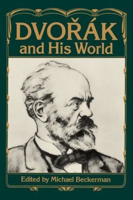Dvorak and His World