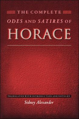 The Complete Odes and Satires of Horace:
