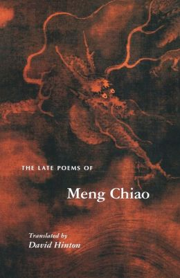 The Late Poems of Meng Chiao: