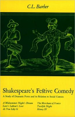 Shakespeare's Festive Comedy