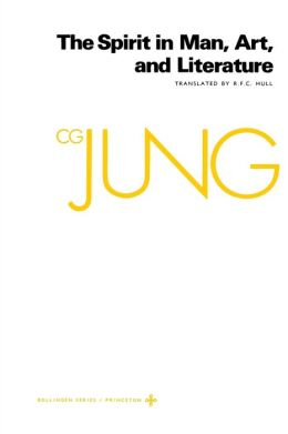 Collected Works of C.G. Jung, Volume 15: Spirit in Man, Art, And Literature