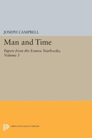 Papers from the Eranos Yearbooks.: Eranos 3. Man and Time