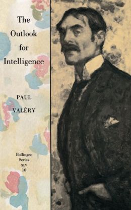 The Outlook for Intelligence: (With a preface by Francois Valery)