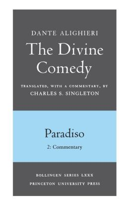 The Divine Comedy, III. Paradiso. Part 2: Commentary