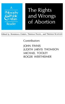 Rights and Wrongs of Abortion: