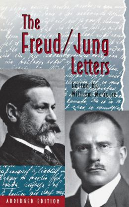 The Freud/Jung Letters: The Correspondence between Sigmund Freud and C. G. Jung. (Abridged edition)