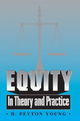 Equity: In Theory and Practice