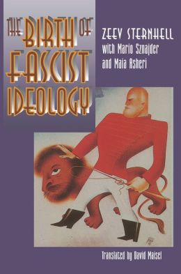 The Birth of Fascist Ideology: From Cultural Rebellion to Political Revolution