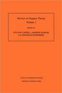 Surveys on Surgery Theory: Volume 1. Papers Dedicated to C. T. C. Wall. (AM-145)