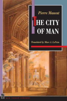 The City of Man: