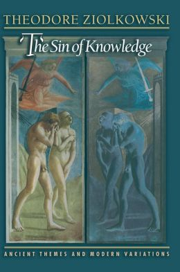 The Sin of Knowledge: Ancient Themes and Modern Variations