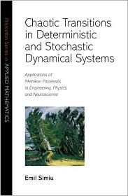 Chaotic Transitions in Deterministic and Stochastic Dynamical Systems: Applications of Melnikov Processes in Engineering, Physics, and Neuroscience