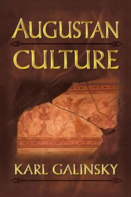 Augustan Culture: An Interpretive Introduction