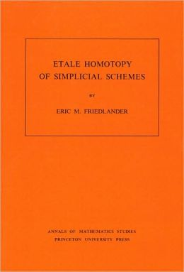 Etale Homotopy of Simplicial Schemes. (AM-104)