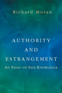 Authority and Estrangement: An Essay on Self-Knowledge