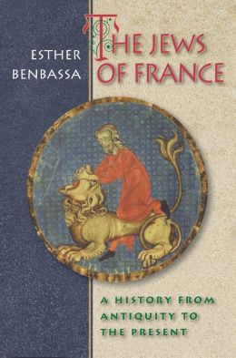 The Jews of France: A History from Antiquity to the Present