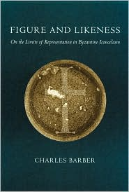 Figure and Likeness: On the Limits of Representation in Byzantine Iconoclasm