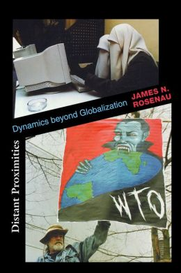 Distant Proximities: Dynamics beyond Globalization