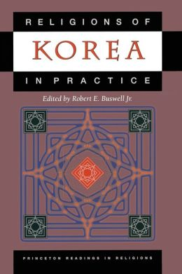 Religions of Korea in Practice