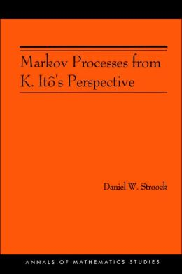 Markov Processes from K. Ito's Perspective (AM-155)