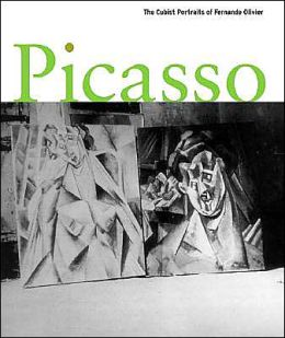 Picasso: The Cubist Portraits of Fernande Olivier