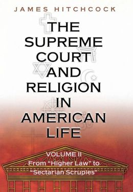 The Supreme Court and Religion in American Life, Vol. 2: From
