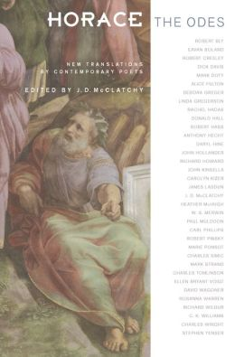 Horace, The Odes: New Translations by Contemporary Poets