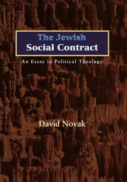 The Jewish Social Contract: An Essay in Political Theology