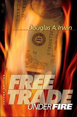 Free Trade Under Fire: Second Edition