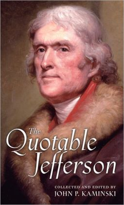 The Quotable Jefferson