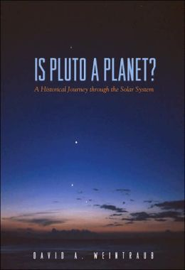Is Pluto a Planet?: A Historical Journey through the Solar System
