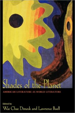 Shades of the Planet: American Literature as World Literature