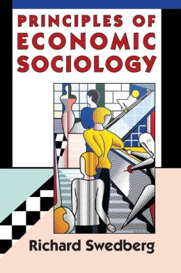 Principles of Economic Sociology