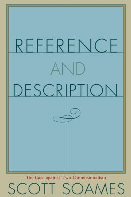 Reference and Description: The Case against Two-Dimensionalism