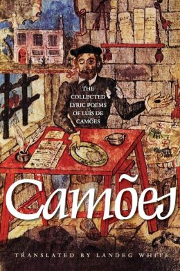 The Collected Lyric Poems of Luis de Camoes: