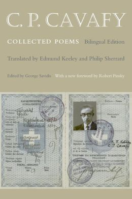 C. P. Cavafy: Collected Poems (Bilingual Edition)
