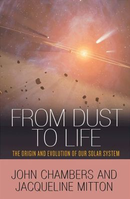 From Dust to Life: The Origin and Evolution of Our Solar System