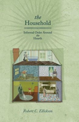 The Household: Informal Order around the Hearth