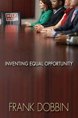 Inventing Equal Opportunity