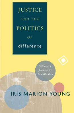 Justice and the Politics of Difference: [New in Paper]