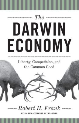 The Darwin Economy: Liberty, Competition, and the Common Good [New in Paper]