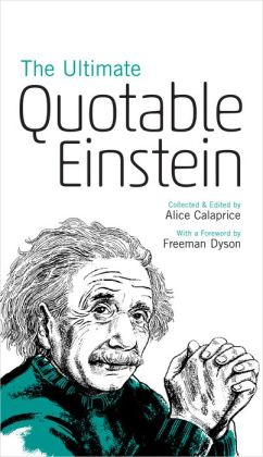 The Ultimate Quotable Einstein (New in Paperback)
