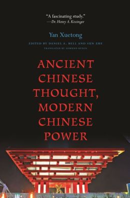Ancient Chinese Thought, Modern Chinese Power (New in Paperback)