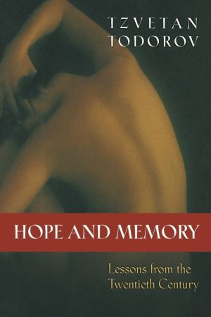 Hope and Memory: Lessons from the Twentieth Century